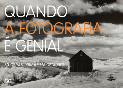 QUANDO A FOTOGRAFIA É GENIAL (VAL WILLIAMS)